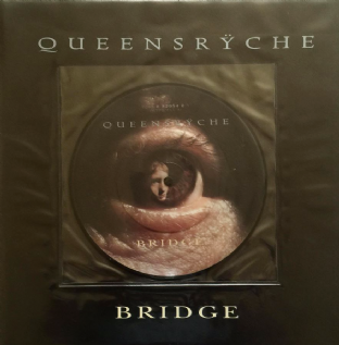 "QUEENSRYCHE - Bridge (7"") (Picture Disc) (EX/VG)"